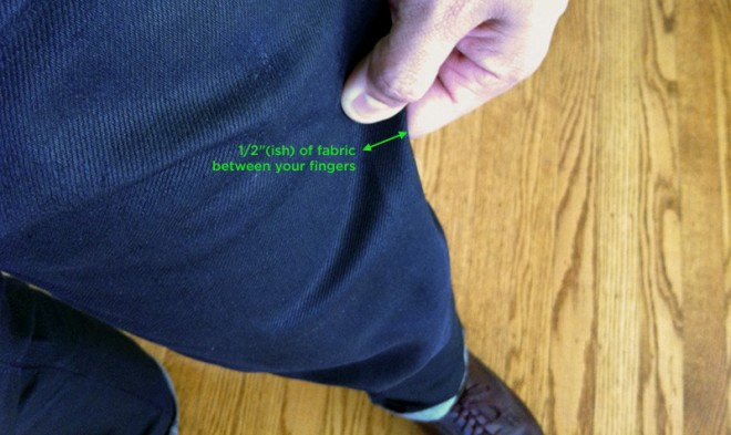 how your pants should fit, pinch this amount of fabric