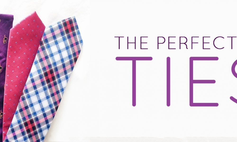 The Perfect Fit: Ties