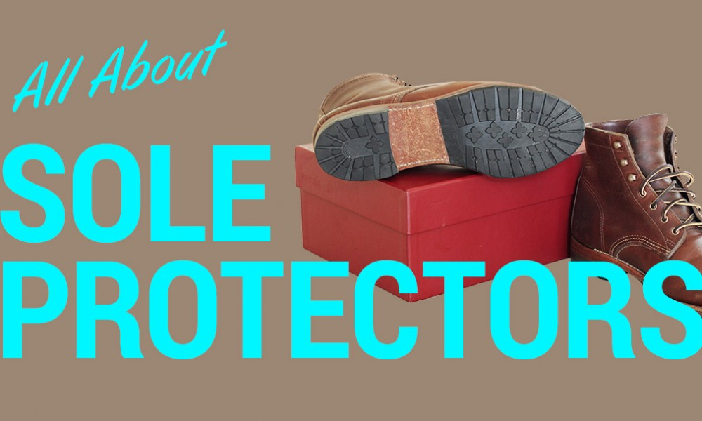 bb708adf535 Sole Protectors: Pros, Cons, and How to Glue Your Own · Effortless Gent