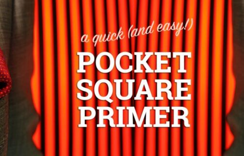 a quick and easy pocket square primer