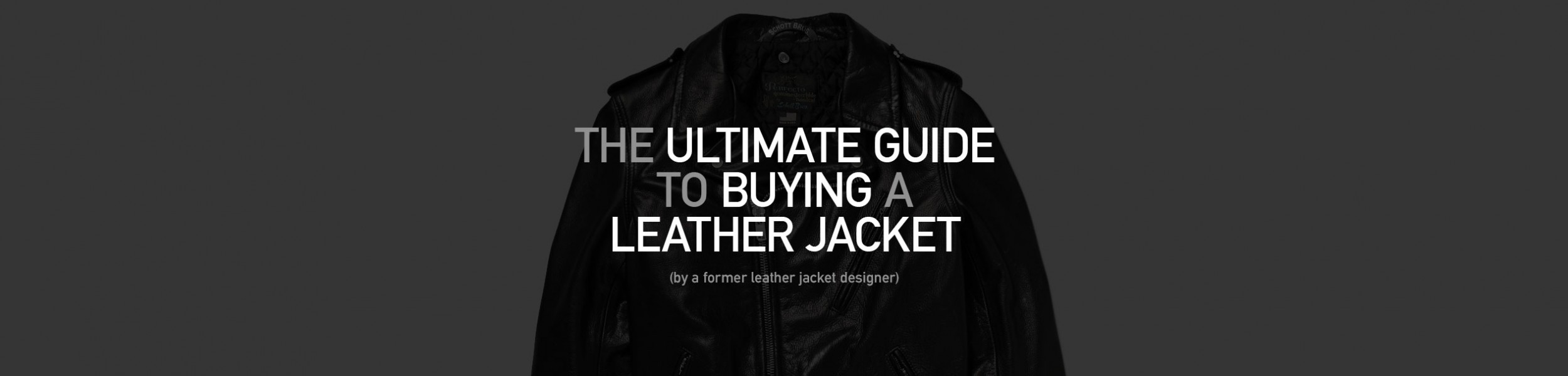 5caf815cea8 The Ultimate Guide to Buying a Leather Jacket (by a former leather jacket  designer)