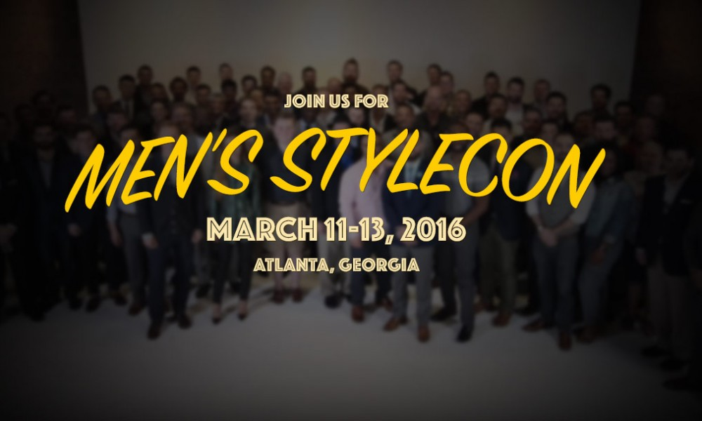 Hang out with me and your favorite bloggers at Men's StyleCon 2016