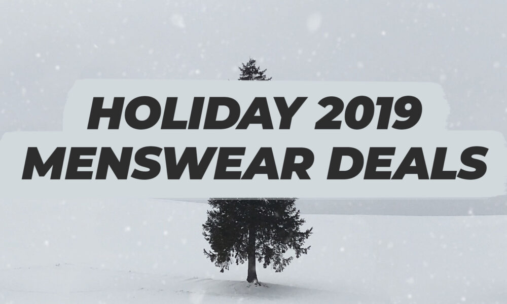 holiday 2019 menswear deals title with green pine tree on a snowy white hill