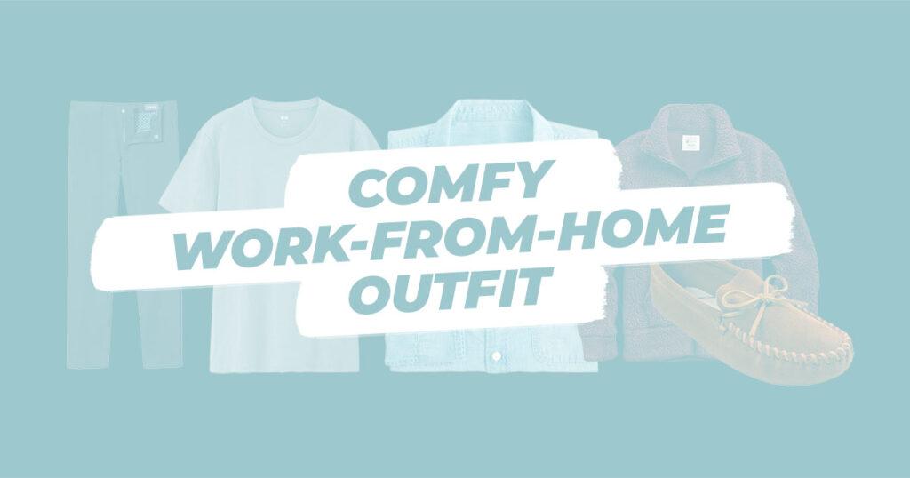 comfy work from home outfit social media banner effortlessgent
