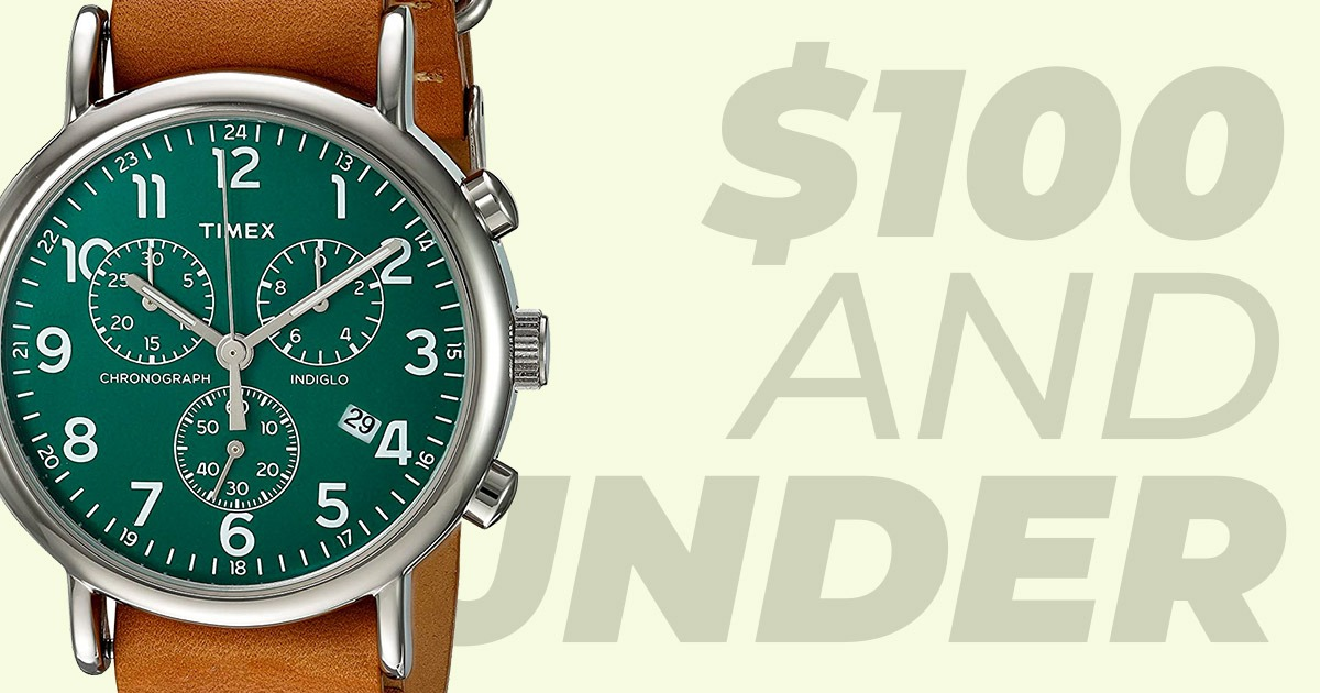 closeup of timex watch with green face and text saying 100 and under